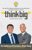Think Big. Ebook. Authors Brian Tracy, Dr. Saidmurod Davlatov and other. Reed online 2020